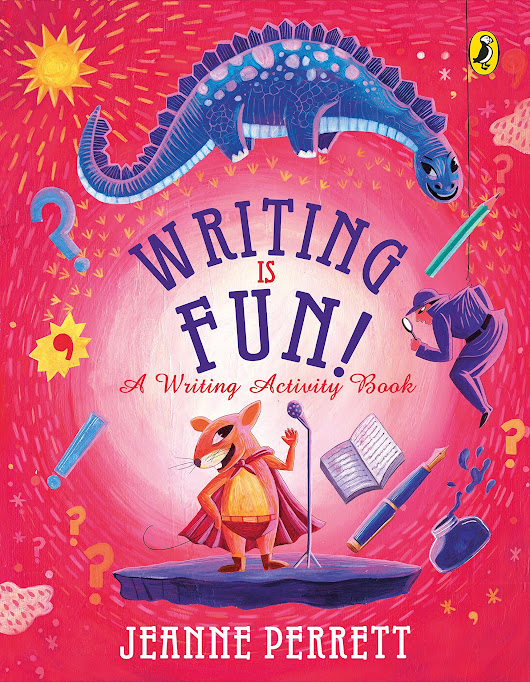 Writing is Fun by Jeanne Perrett|A Writing Activity Book|