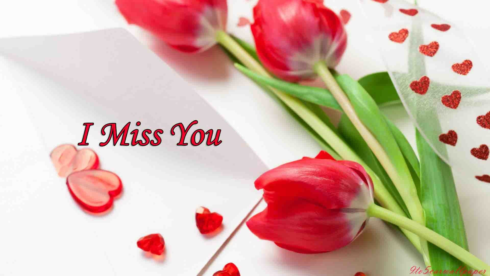 I Miss You Wallpaper 71 Images