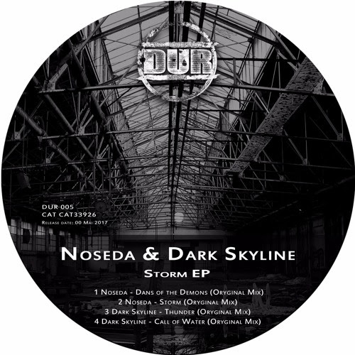 Noseda & Dark Skyline - Storm EP - CAT33926 by Dark Underground Records