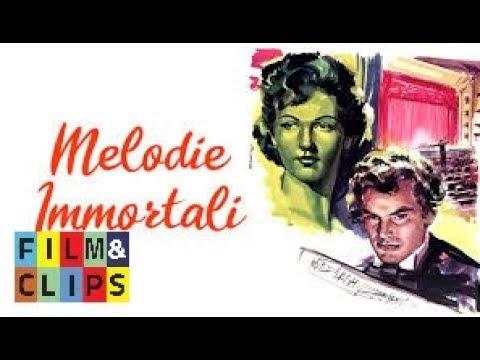 Melodie Immortali Film Completo