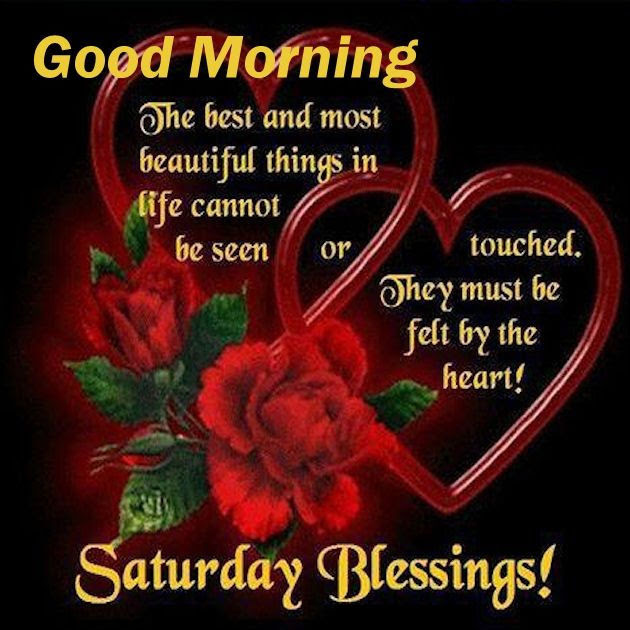 Good Morning Saturday Blessings Beautiful Inspirational Quote