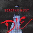 Dorothy Must Die by Danielle Page: A book review by Poppy Fairy