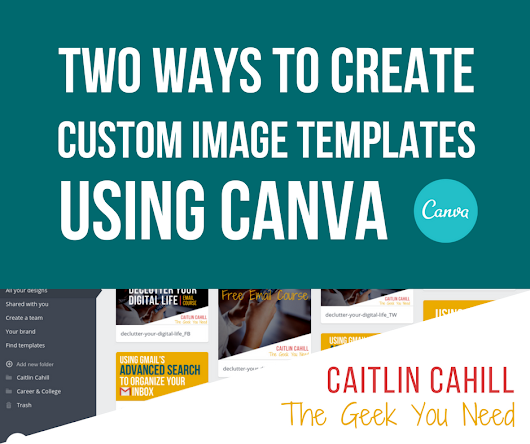 How to Create Custom Image Templates in Canva
