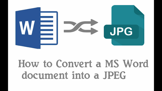 2 Ways to Convert Word To JPEG