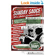 SUNDAY SAUCE: When Italian-Americans Cook - Kindle edition by Daniel Bellino-Zwicke. Cookbooks, Food & Wine Kindle eBooks @ Amazon.com.