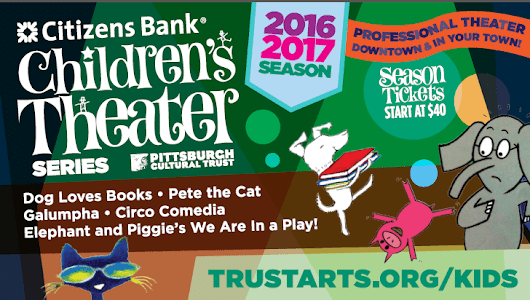 Give Kids the Gift of Experience: Pittsburgh Cultural Trust & Citizen's Bank Children's Theater Series + GIVEAWAY! - WhenCrazyMeetsExhaustion