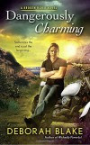 Dangerously Charming (Broken Riders Novel, A) - Deborah Blake
