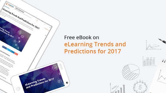 Free eBook: eLearning Trends And Predictions For 2017 - eLearning Industry