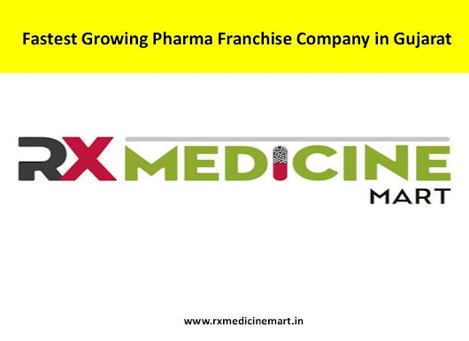 Fastest Growing Pharma Franchise Company in Gujarat