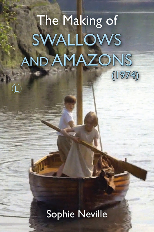 'I Chaperoned Six Film Stars' my mother's memories of working behind-the-scenes on the 1974 film of 'Swallows and Amazons'