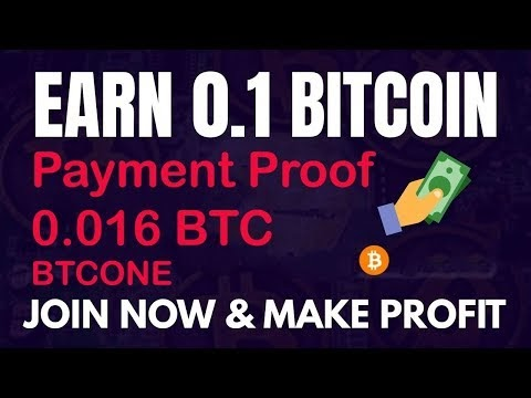 Btcone.co Payment Proof 0.016 BTC - bitcoin cloud mining site 2019