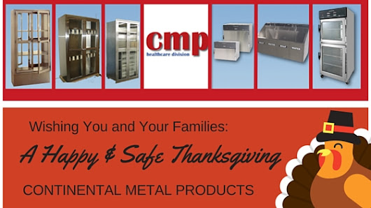 Happy Thanksgiving from CMP! | Continental Metal Products Healthcare Division, CMP | Blanket Warmers