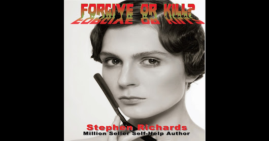 Forgive or Kill? (Unabridged) by Stephen Richards - Download Forgive or Kill? (Unabridged) in iTunes