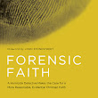 "An important book for every Christian! ""Forensic Faith"" by J. Warner Wallace"
