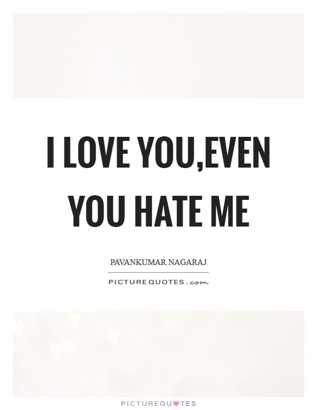 I Hate Love Quotes Sayings I Hate Love Picture Quotes Page 2