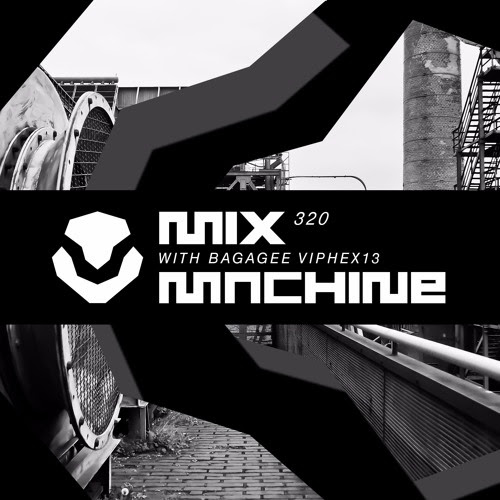 Mix Machine 320 (17 May 2017) With Bagagee Viphex13 by ANDY MART