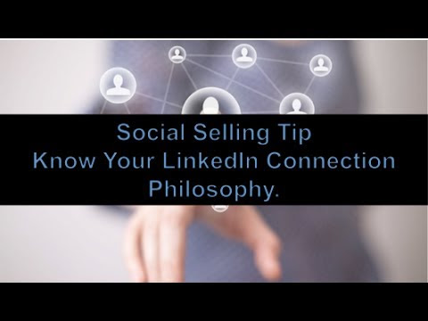 Develop a LinkedIn Connection Philosophy