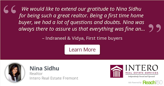 Indraneel & Vidya recommends Nina Sidhu at Intero Real Estate Fremont