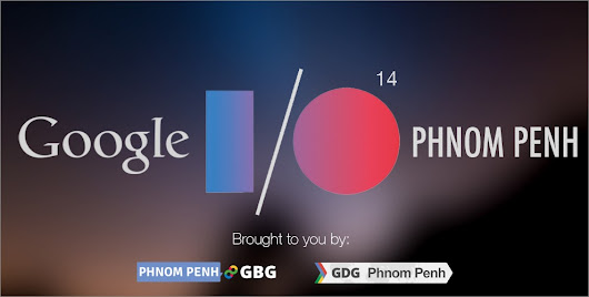 Introducing Google I/O Extended Phnom Penh
