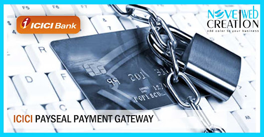 ICICI Payseal Payment Gateway | Novel Web Creation