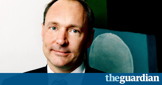 I invented the web. Here are three things we need to change to save it | Tim Berners-Lee | Technology | The Guardian