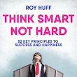 Exclusive Toolkit for - Think Smart Not Hard. Available After Launch