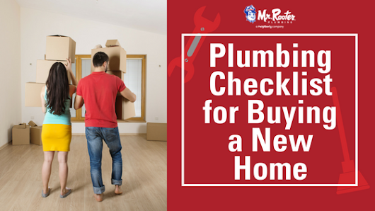 Plumbing Checklist for Buying a New Home