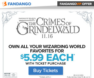 300 x 250 Fandango - Fantastic Beasts: The Crimes of Grindelwald GWP. Own all your Wizarding World f