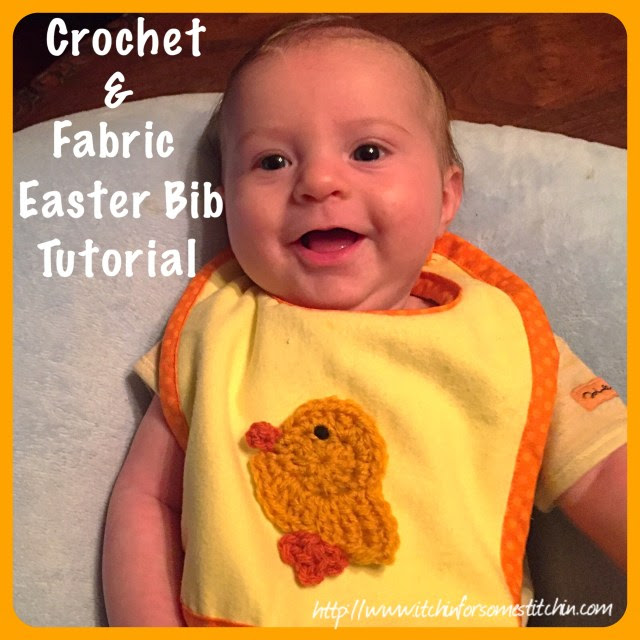 Crochet & Fabric Easter Bib http://www.itchinforsomestitchin.com