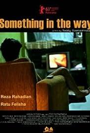 Film Something In The Way 2013 Full