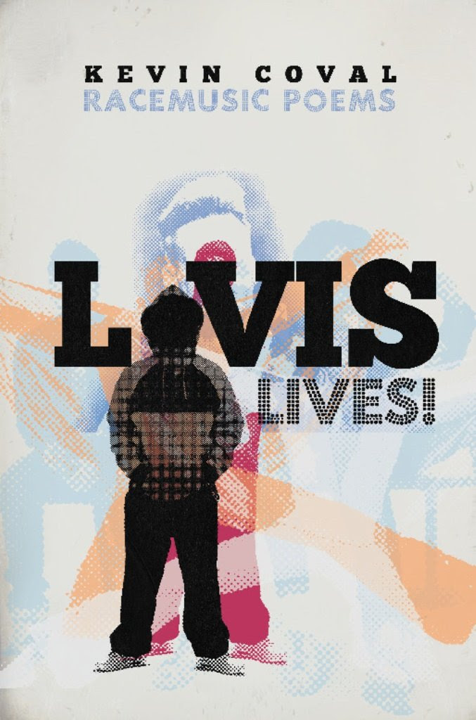 Amazon.com: L-vis Lives!: Racemusic Poems eBook: Kevin Coval ...
