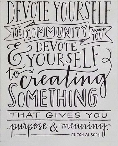 Quote I Love Community Purpose And Meaning Sloan Parker Blog