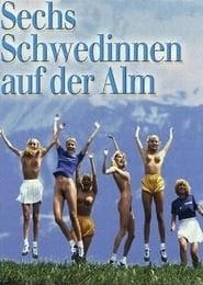 Der schwedinnen alm auf 6 Schwedinnen
