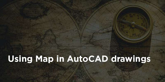 How to use map in AutoCAD drawings