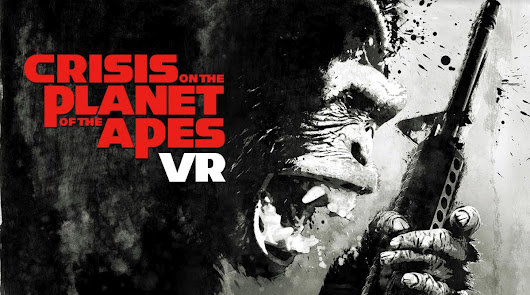 FoxNext VR Studio unveils Crisis on the Planet of the Apes VR game