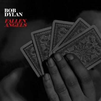 UPDATED: Bob Dylan 'Fallen Angels' Tracks from Same Sessions as ...