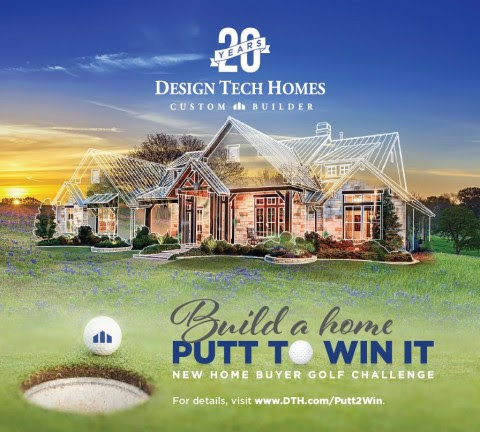 Design Tech Homes Kicks Off Build A Home Putt To Win It Promotion The Paper Magazine Covering The Woodlands Spring Conroe North Houston Areas