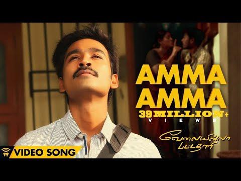 Velai Illa Pattadhaari Amma Amma | Full Video Song