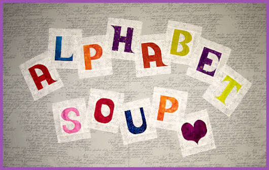 Alphabet Soup - a new block-of-the-week.