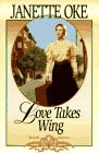 Love Takes Wing (Love Comes Softly S.)
