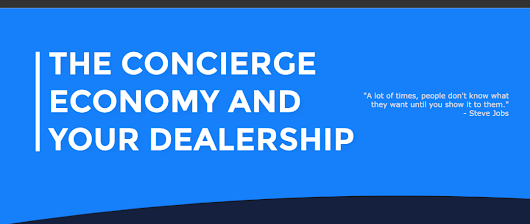 INFOGRAPHIC: The Concierge Economy and Your Dealership - DealerRefresh