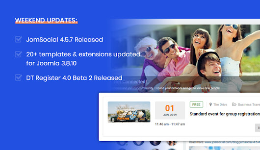 Weekend Updates: JomSocial 4.5.7 Released, 20+ templates & extensions updated for Joomla 3.8.10 and DT Register 4.0 Beta 2 available for download | Joomla Templates and Extensions Provider