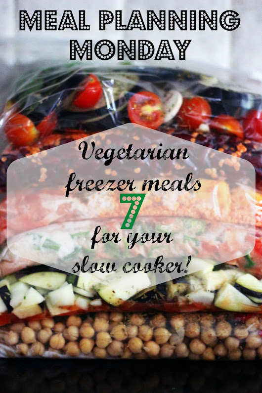 Meal Planning Monday - a week of vegetarian slow cooker meals for your freezer -