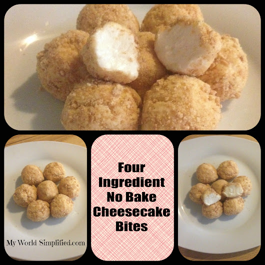 No Bake Cheesecake Bites - myworldsimplified.com