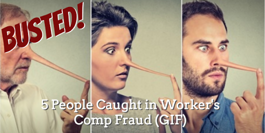 Busted! 5 Worker's Caught in Worker's Comp Fraud (GIF)