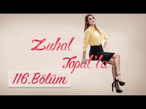 Zuhal Topalla 1 Şubat 2017 116.Bölüm İzle HD Full Tek Parça