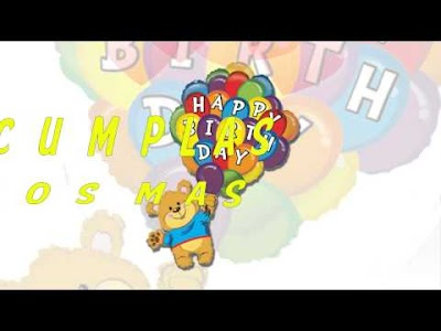 Feliz Cumpleaños para Alguien Especial (VIDEO)