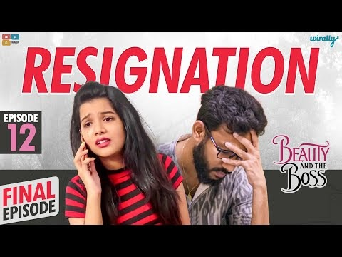 Resignation - Beauty And The Boss