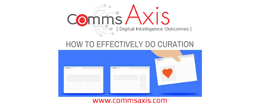 How & Why You Need to Be Curating Content | Comms Axis