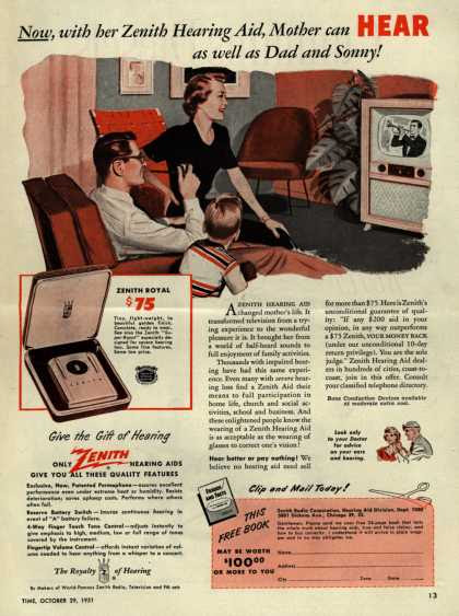 Zenith Radio Corporation's Zenith Royal hearing aid – NOW, with her Zenith Hearing Aid, Mother Can HEAR as well as Dad and Sonny (1951)